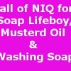 Call of NIQ for Soap Lifeboy, Musterd Oil &#038; Washing Soap